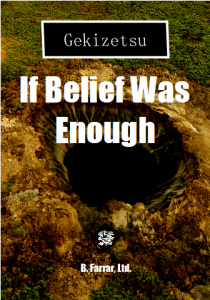 if belief was enough