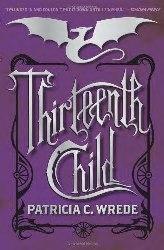 ThirteenthChild(PatriciaWrede)