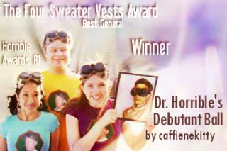 Winner: Doctor Horrible's Debutant Ball