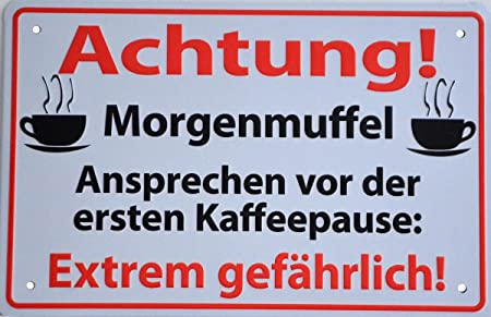 Morgenmuffel warning sign in German
