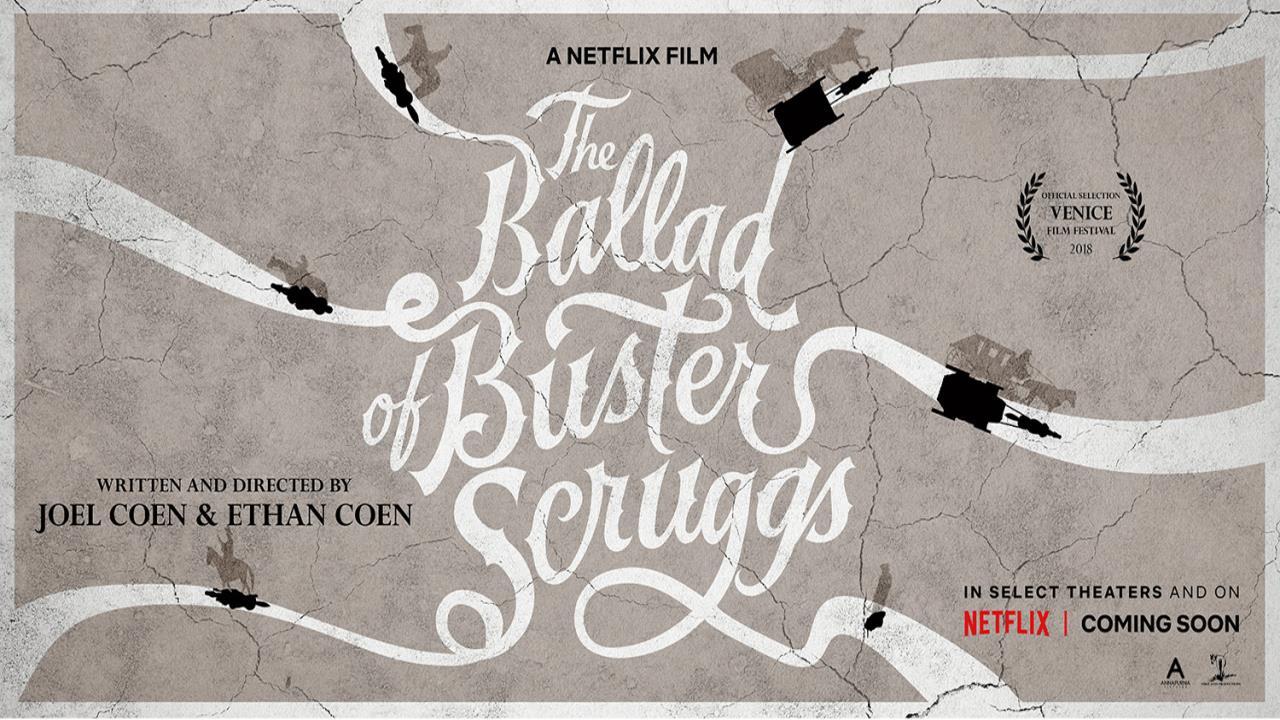 Баллада о Бастере Скраггсе. The Ballad of Buster Scruggs. Братья Коэн. Вестерн. 2018.