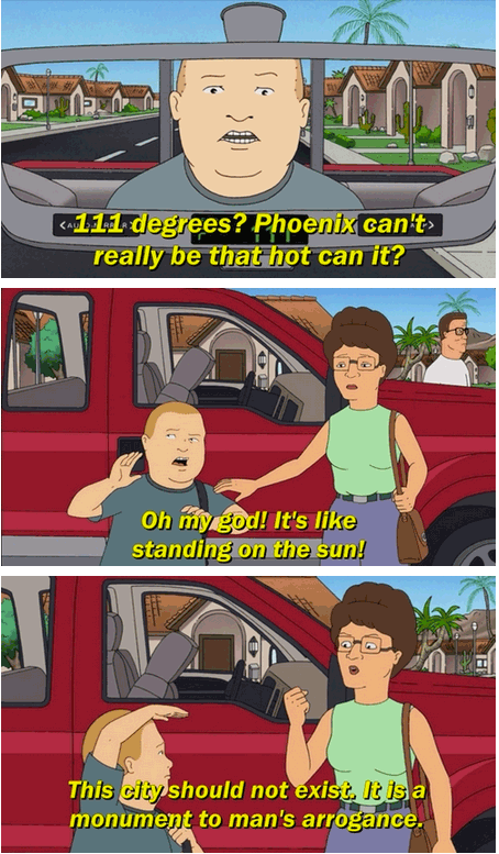 Phoenix, according to King of the Hill