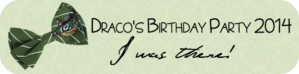 Draco's birthday. I was there!