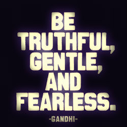 Be-truthful-gentle-and-fearless