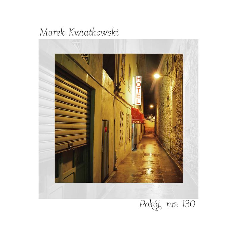 Альбом «Комната № 130» • Композитор Marek Kwiatkowski