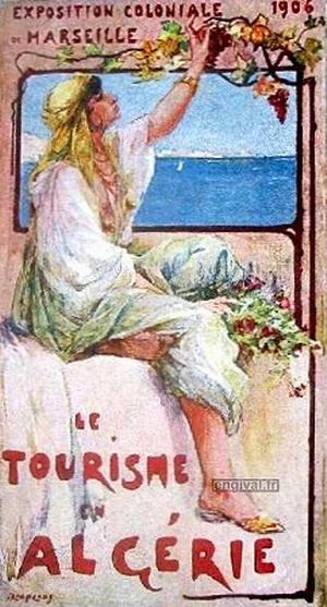 Колониальная выставка 1906 Туризм в Алжире