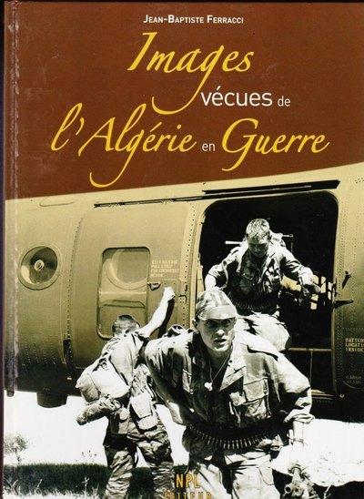 Война в Алжире: фотографии солдат вне боя