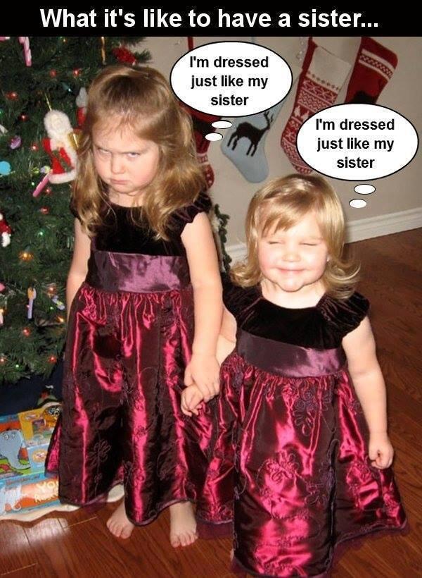 У меня платье как у сестры
