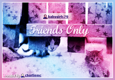 Friends Only banner for babygirls79