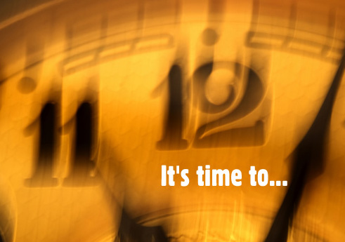 it`s time to
