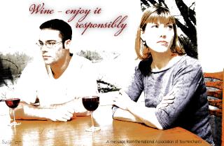 Wine -- enjoy it responsibly