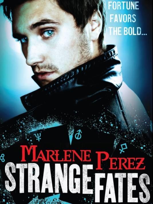 Strange Fates (Nyx Fortuna #1) - Marlene Perez