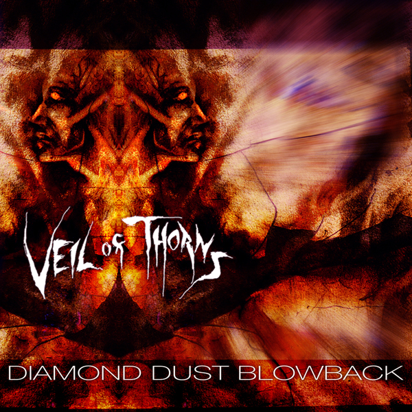 VEIL OF THORNS - Diamond Dust Blowback Cover