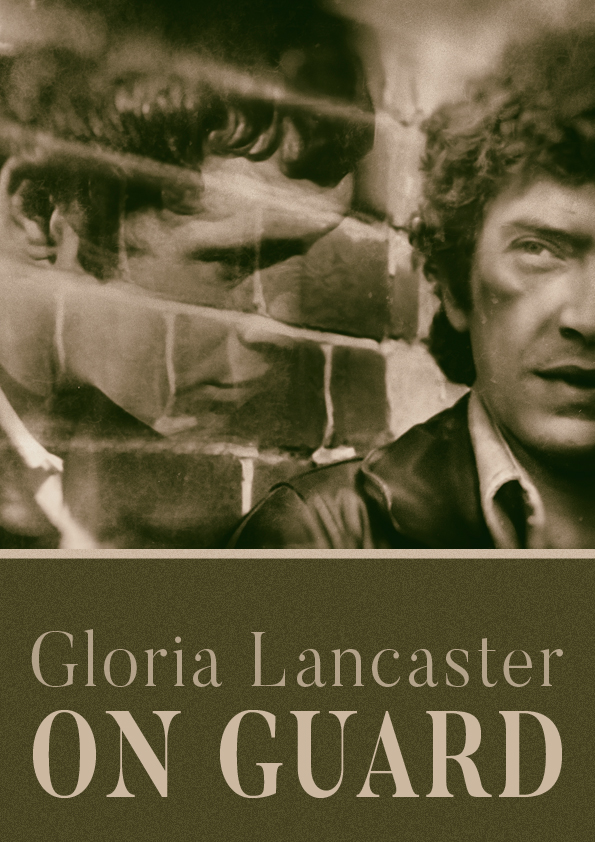 On  Guard by Gloria Lancaster