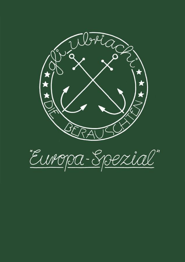 Gli ubriachi die berauschten_ Europa spezial