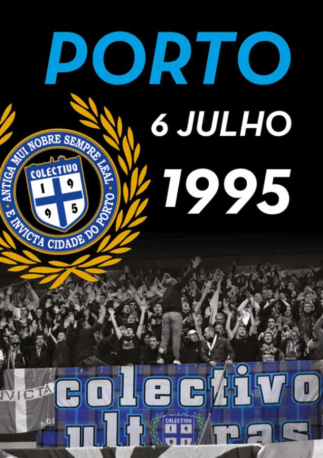 Colectivo ultras 95_Porto, 6 de julho de 1995