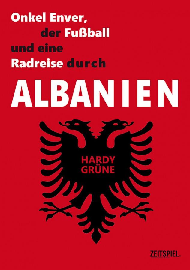Onkel Enver, der Fußball und eine Radreise durch Albanien