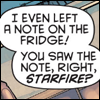 Dialogue bubble: 'I even left a note on the fridge! You saw the note, right, Starfire?'