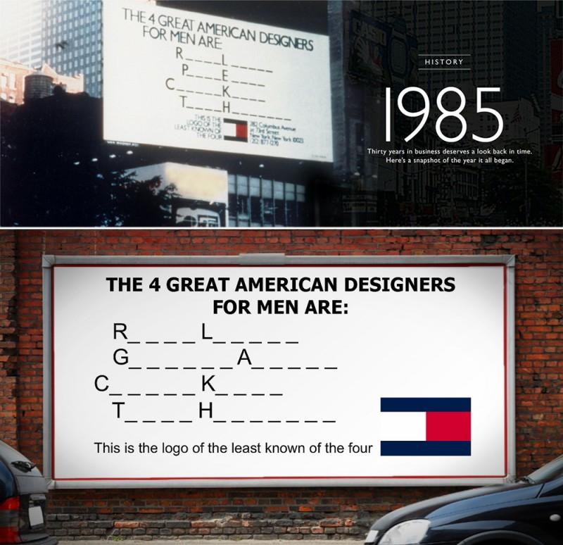 Вы можете легко отыскать рекламный плакат Лоиса для Хилфигера в интернете, если зададите в поиске «The 4 great american designers». Надписи расшифровываются как Ralf Lauren, Perry Ellis, Calvin Klein и Tommy Hilfiger.