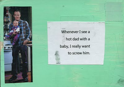 Whenever I see a hot dad with a baby, I really want to screw him.