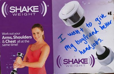Overwritten on a 'Shake Weight' ad: I want to give my boyfriend better hand jobs.