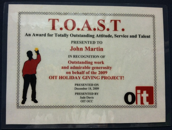 In 2009, for outstanding work and admirable generosity on behalf of the 2009 OIT Holiday Giving Project