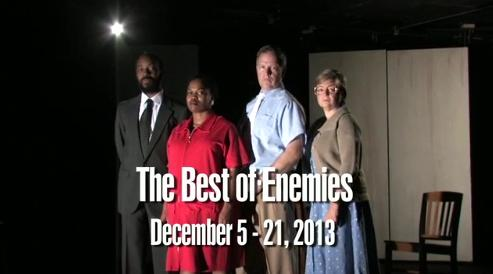 The Best of Enemies cast, playing Dec 5-21, 2013