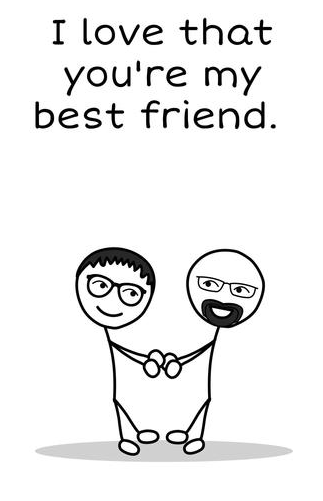 "I love that you""re my best friend."