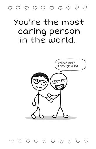 "You""re the most caring person in the world."