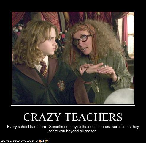 teacher crazy