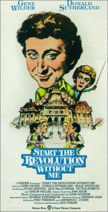 Начинайте революцию без меня / Start the Revolution Without Me (1970)