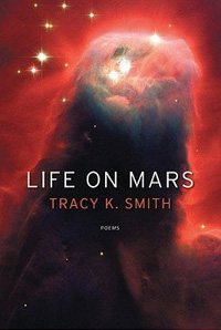 Tracy K Smith Life On Mars Cover