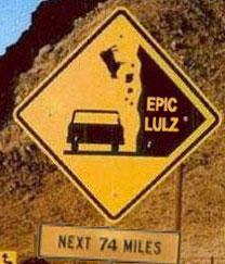 Epic lulz road sign warning