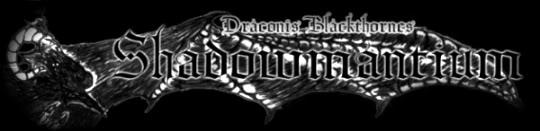 Draconis Blackthorne's Shadowmantium: Draegon