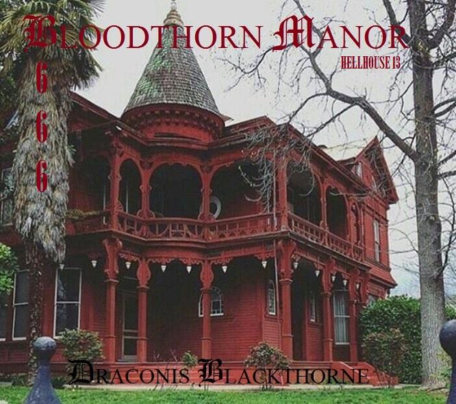 Bloodthorn Manor