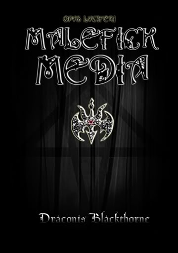 Malefick Media by Draconis Blackthorne