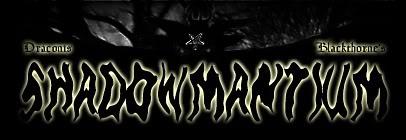 Draconis Blackthorne's Shadowmantium