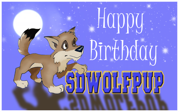 SDwolfpup's B-Day