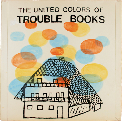 Trouble Books - 2008 - The United Colors of