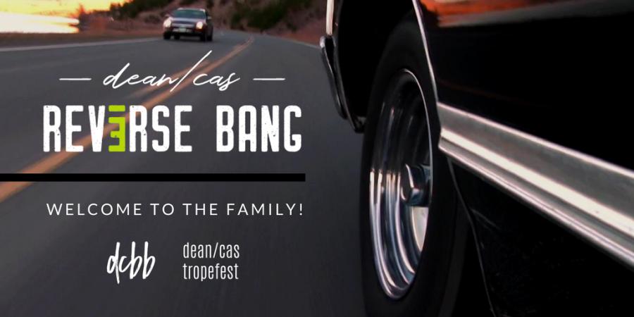 Dean Cas Reverse Bang joins the DCBB and Tropefest family
