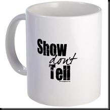 show don't tell mug 2