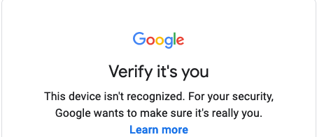 Google asking to prove you is you