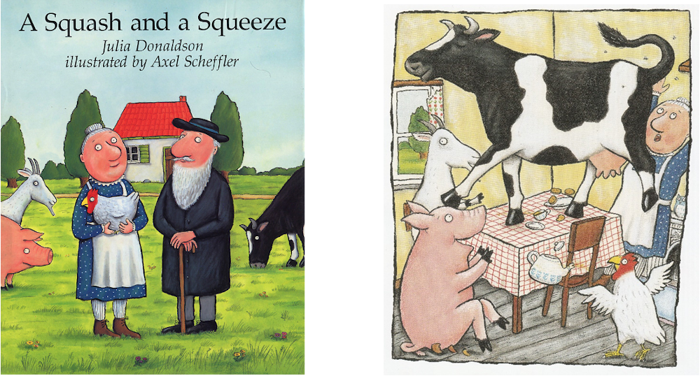 «A Squash and a Squeeze» by Julia Donaldson, illustrator Axel Scheffler