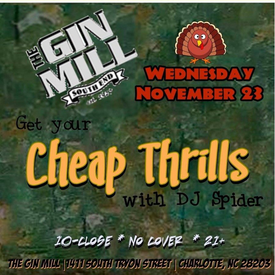 Playlist: Cheap Thrills at the Gin Mill, 11/23/16 (Charlotte