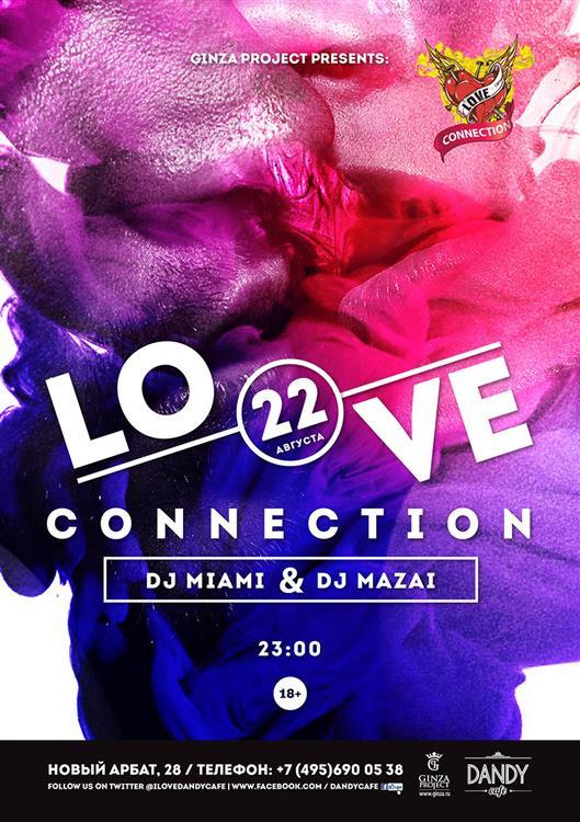 dj mazai, dj miami, love connection at dandy