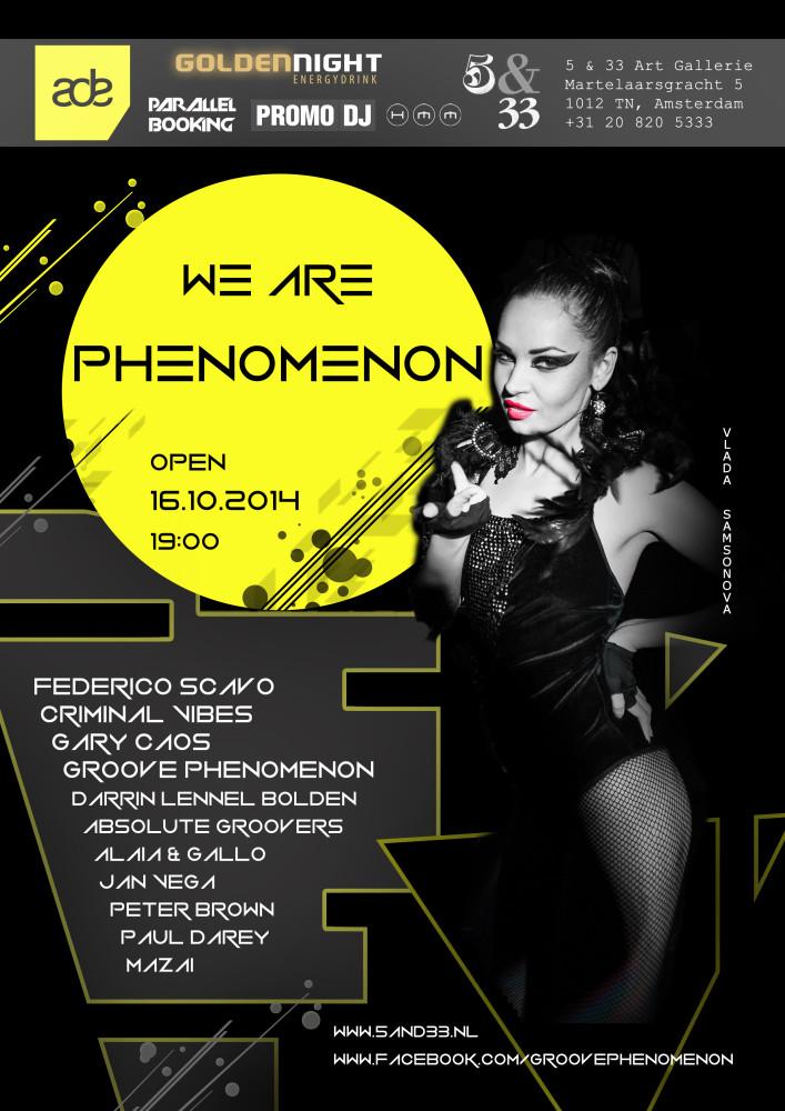 ADE WE ARE PHENOMENON