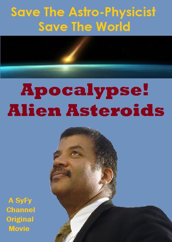 Apocalypse! Alien Asteroids - Poster 2 - dodger_sister