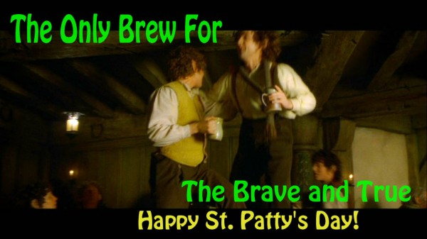 ST Patty LOTR Brave And True-dodger