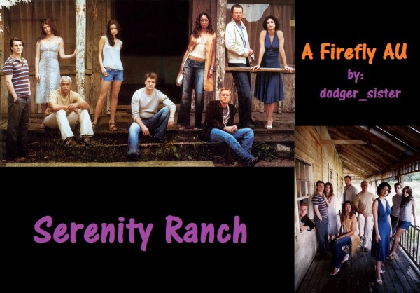 Serenity Ranch - dodger_sister