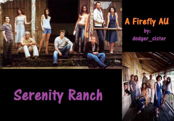 Serenity Ranch - dodger_sister